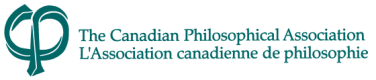 Canadian 	Philosophical Association — Association canadienne de 	philosophie